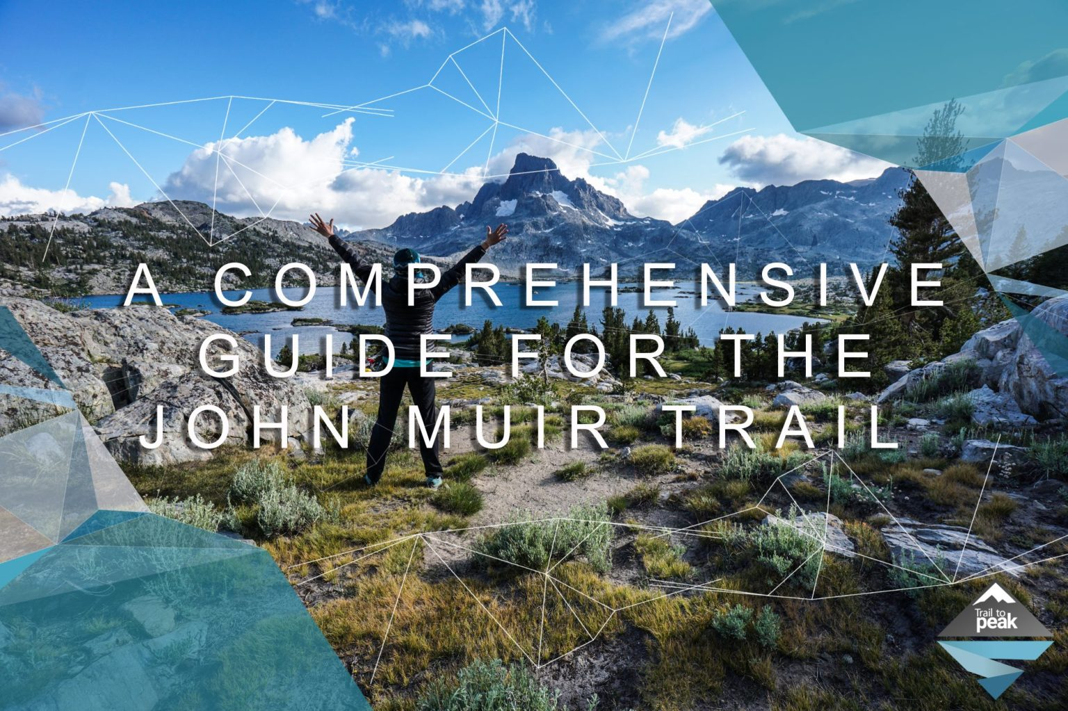 The 8-Step Guide to Planning a Thru-Hike on the John Muir ...