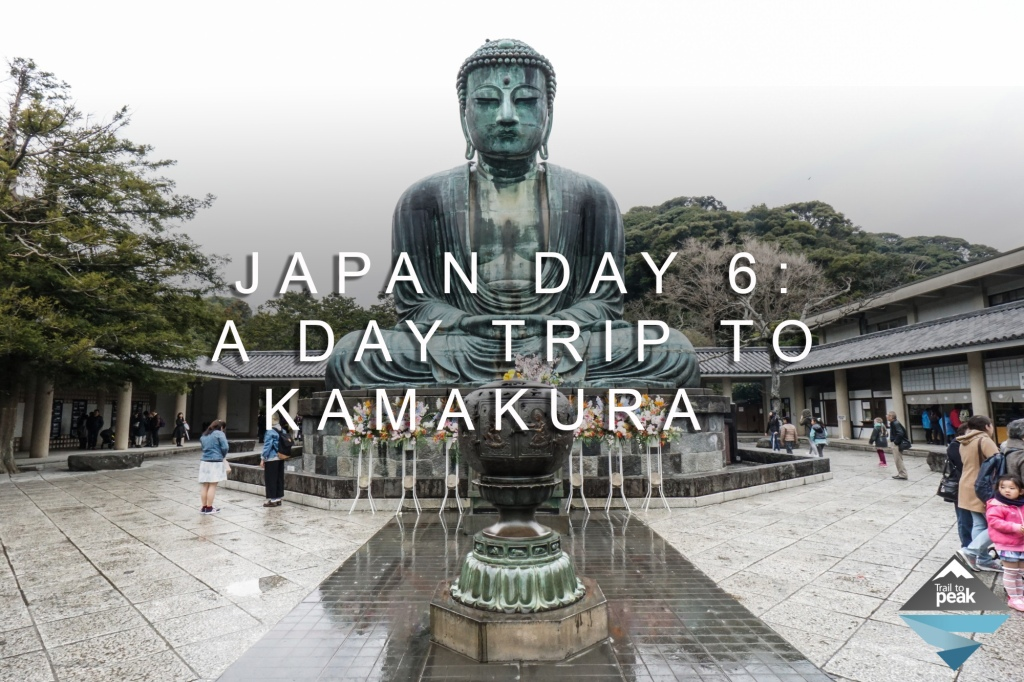 Japan Day 6: A Day Trip To Kamakura