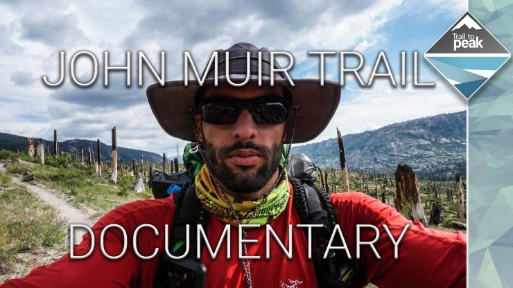 John Muir Trail Documentary